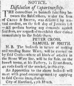 1806 ad announcing the dissolution of the stoneware manufacturing partnership of Peter Cross and Samuel W. Smith.