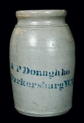 A.P. Donaghho / Parkersburg W.V. Stoneware Canning Jar